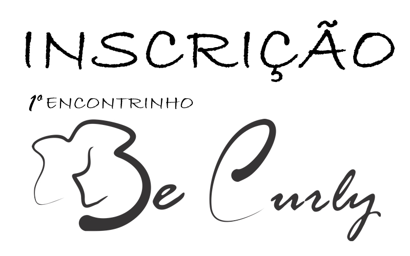 1º Encontrinho Be Curly