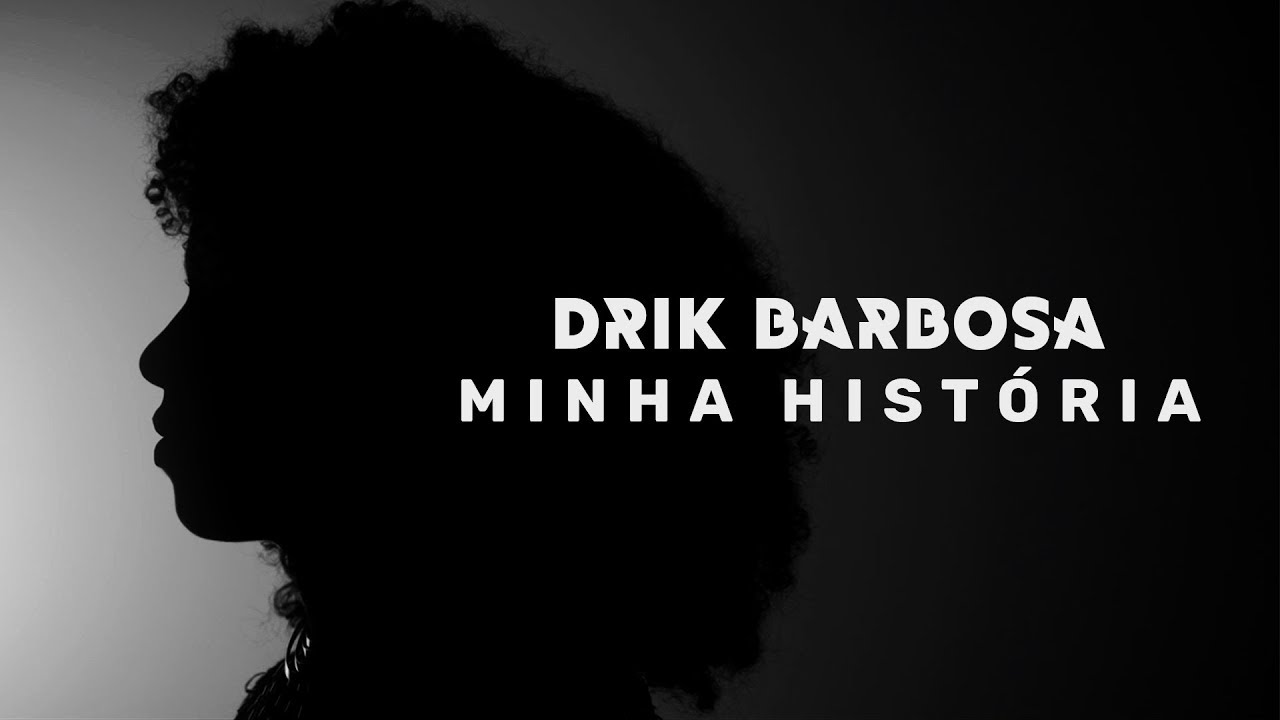 Equipe Beleza Documentário Drik Barbosa Minha História